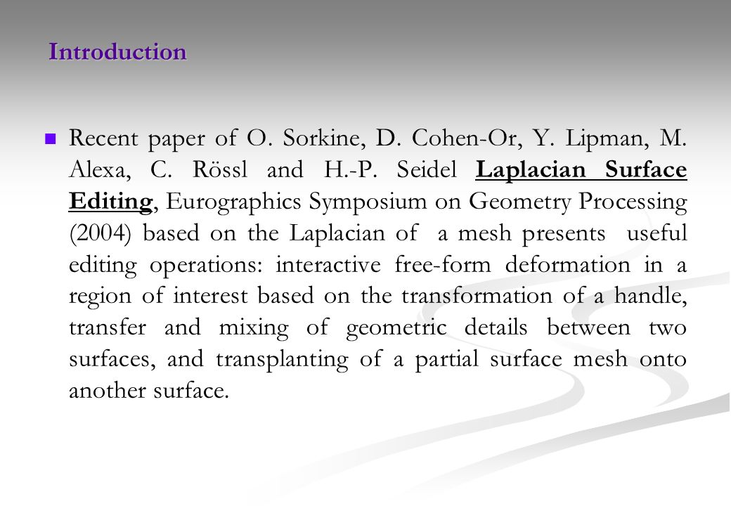 Laplacian Surface Editing - ppt video online download
