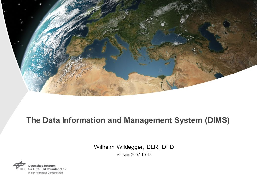 The Data Information and Management System (DIMS)