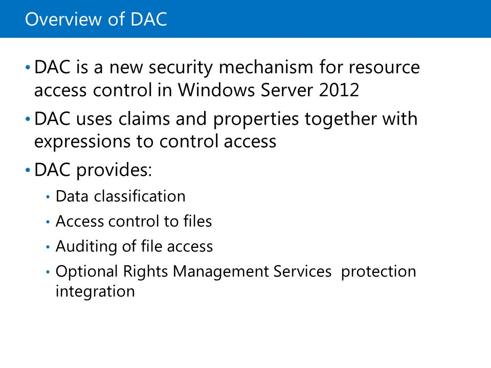 10969A Overview of DAC. 1: Overview of Access and Information Protection.