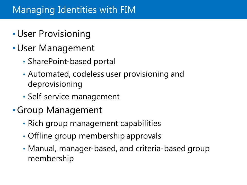 Managing Identities with FIM
