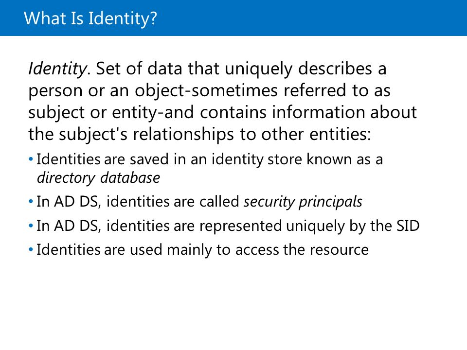 10969A What Is Identity 1: Overview of Access and Information Protection.