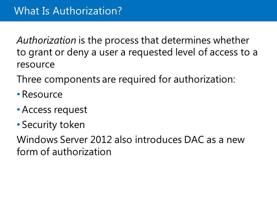 10969A What Is Authorization 1: Overview of Access and Information Protection.