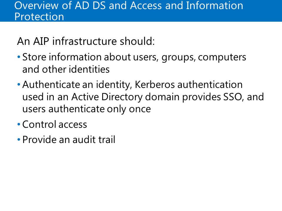 Overview of AD DS and Access and Information Protection