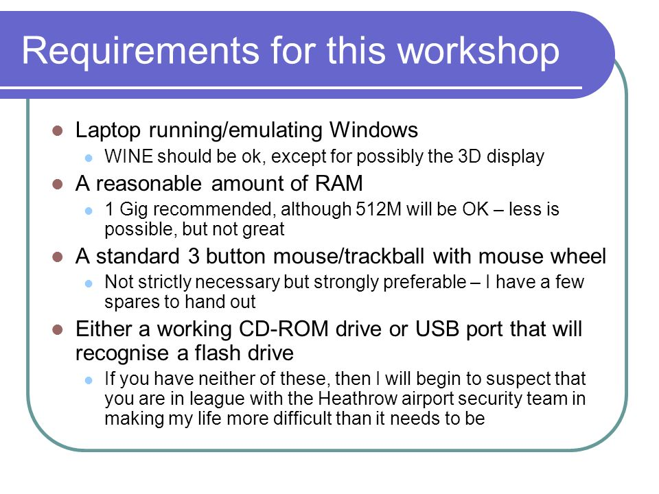 Requirements for this workshop