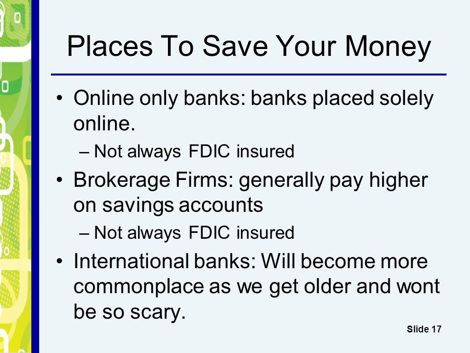 17 Places To Save Your Money Online Only Banks