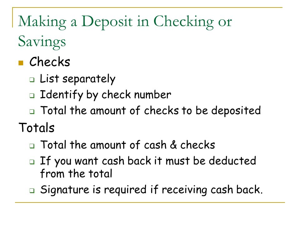 Making a Deposit in Checking or Savings