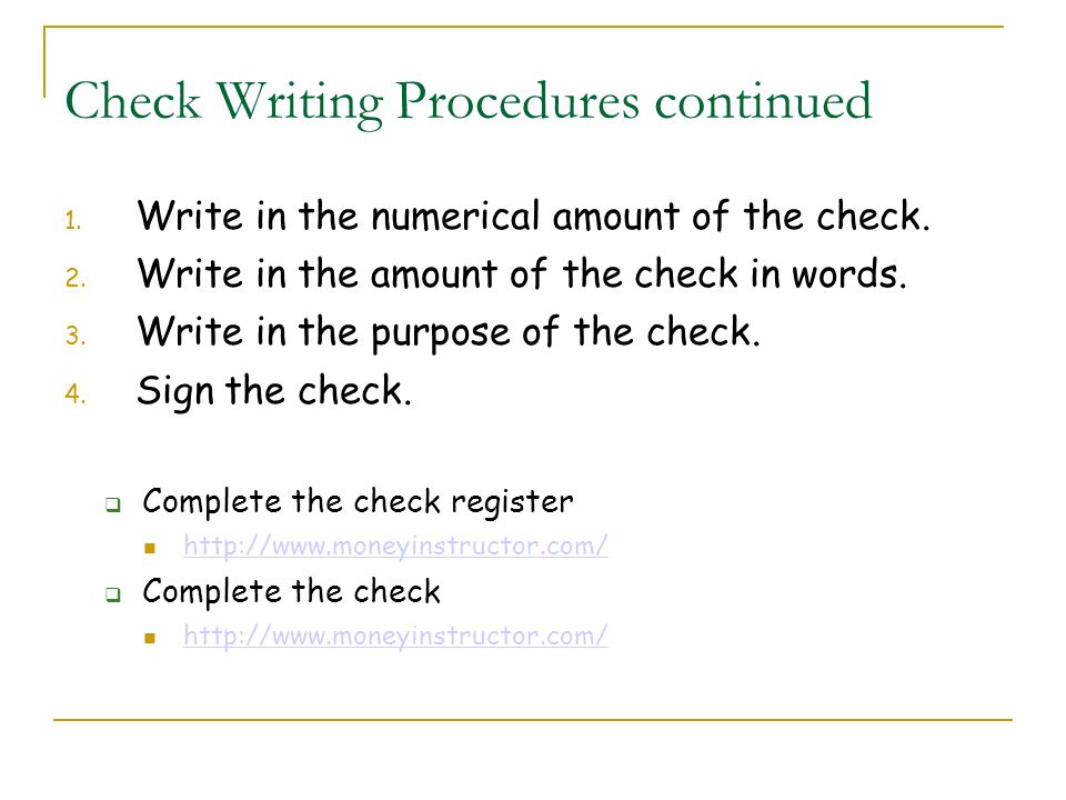 Check Writing Procedures continued