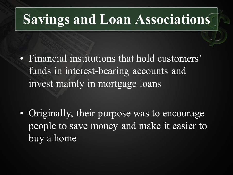 Savings and Loan Associations