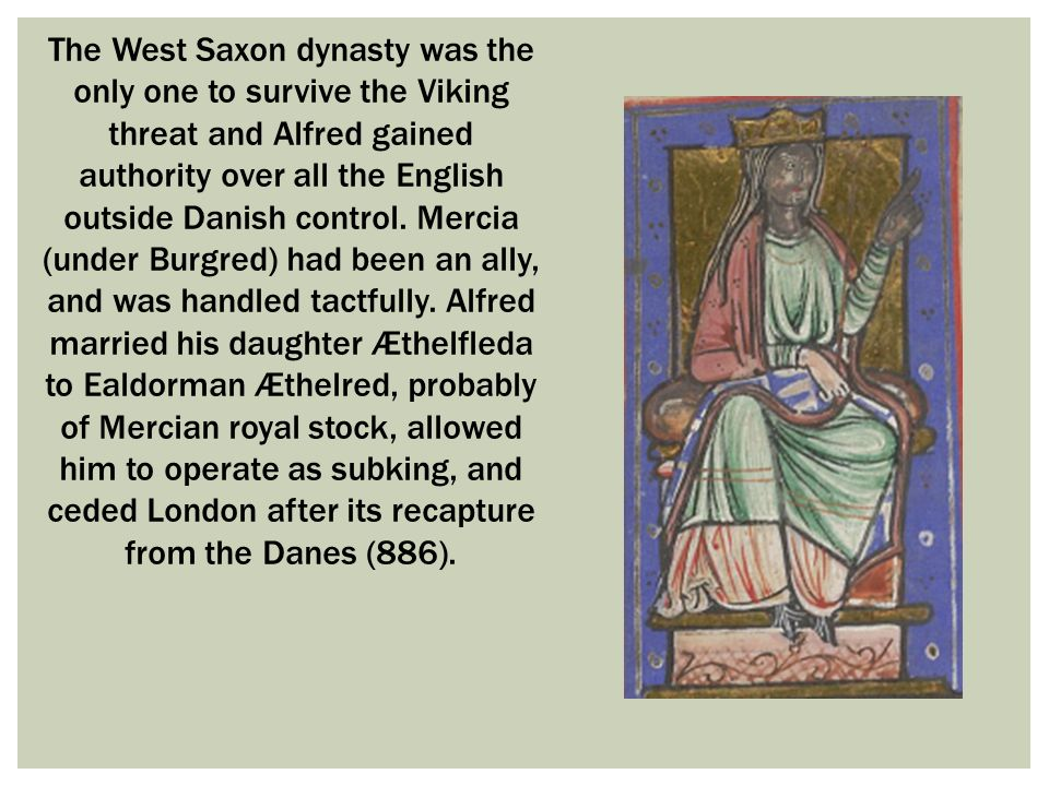 Royal Dynasties: The Saxons and The Danes