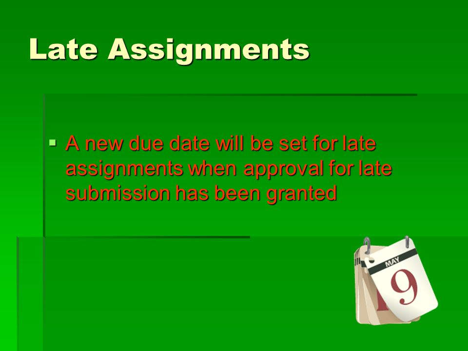 late assignments Late assignments: late assignments must be submitted to the instructor's drop box located on the second floor of the social sciences building the penalty for late assignments.