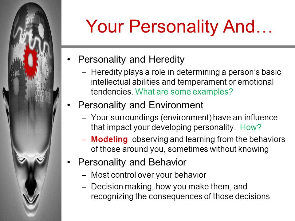 Your Personality And… Personality and Heredity