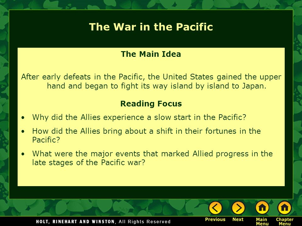 The War in the Pacific The Main Idea