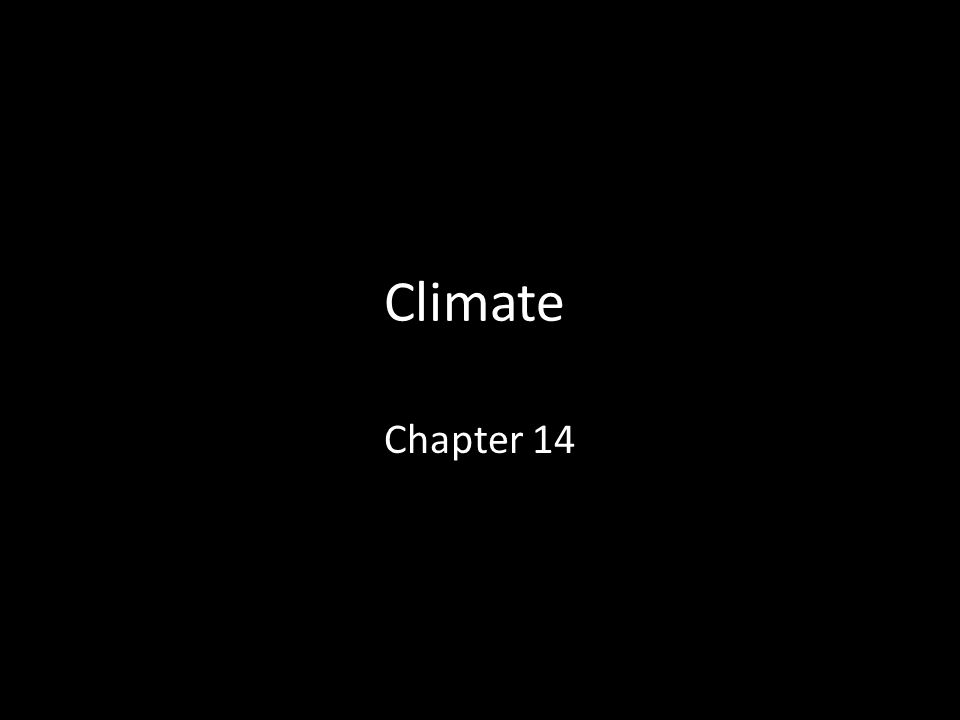 Climate Chapter 14