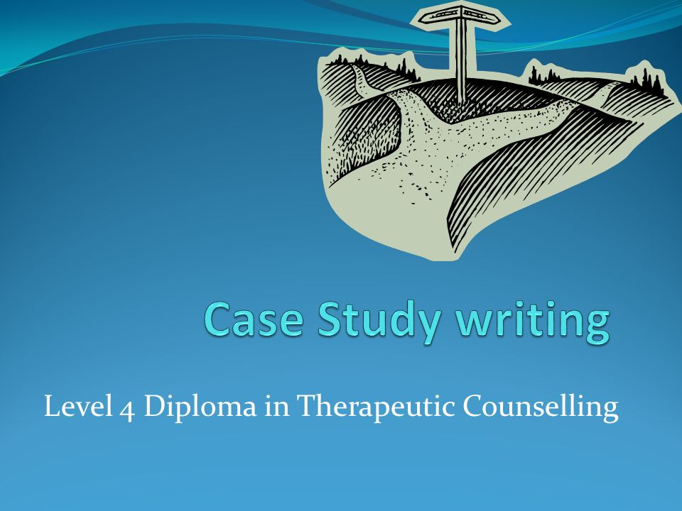 how to write a counselling case study