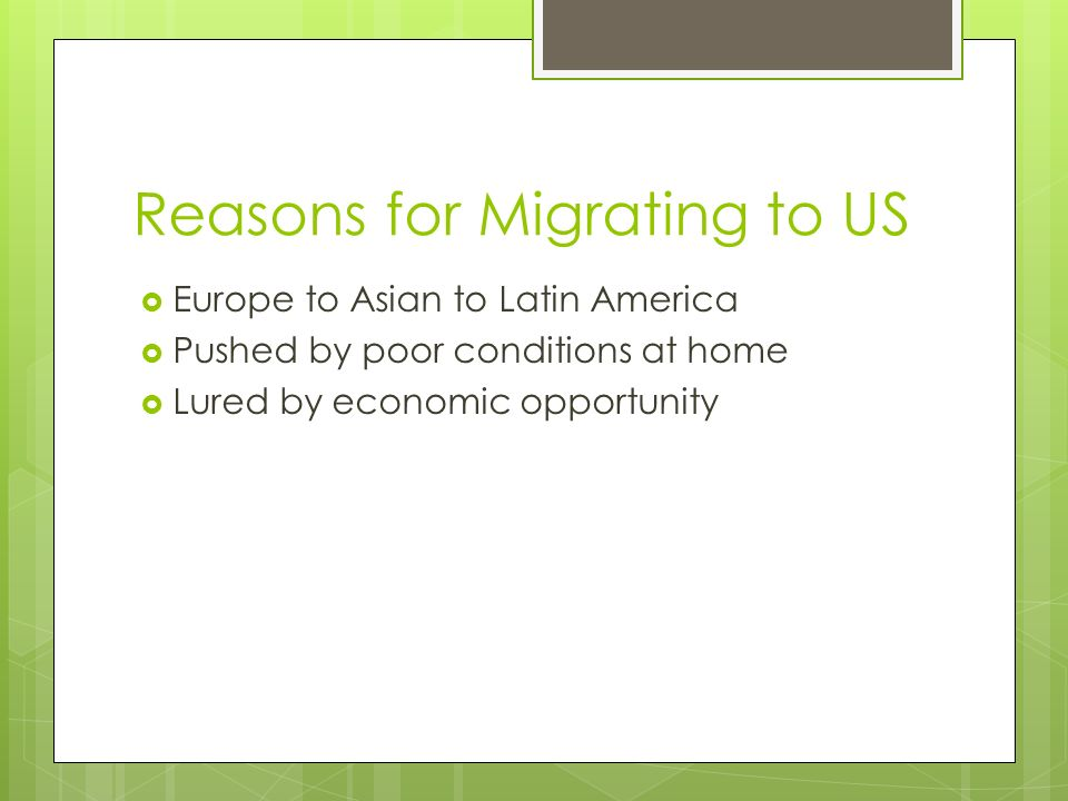Reasons for Migrating to US