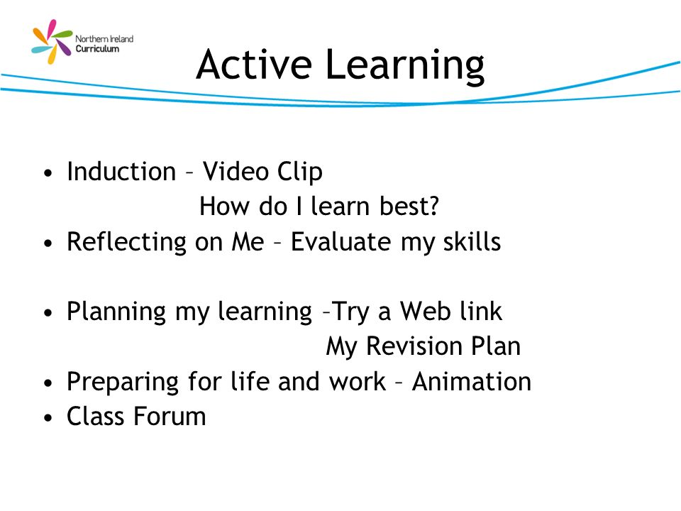 Active Learning Induction – Video Clip How do I learn best