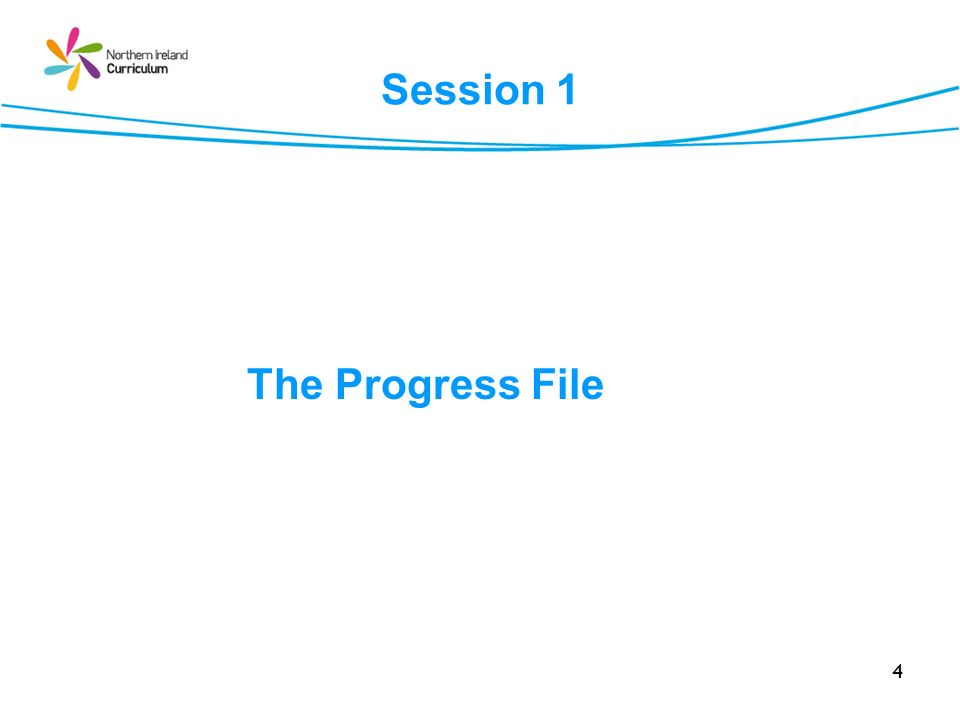 Session 1 The Progress File Replaced the NRA
