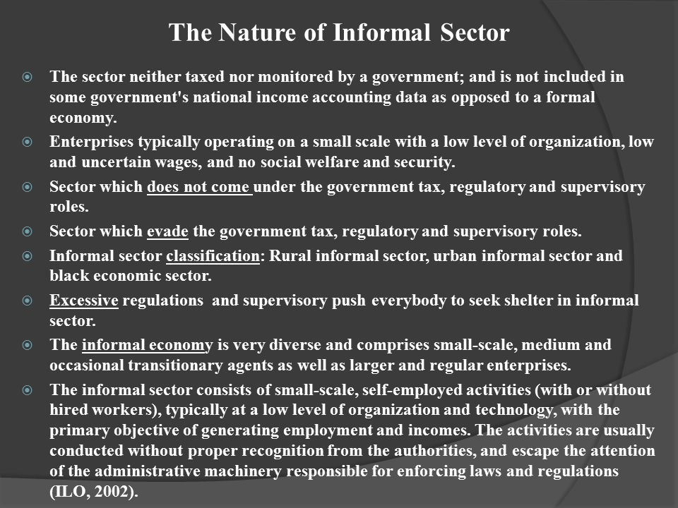 The Nature of Informal Sector