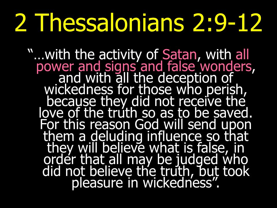 2 Thessalonians 2:9-12