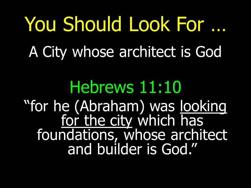 A City whose architect is God