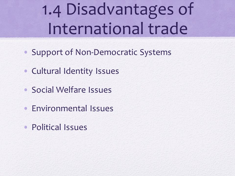 disadvantages of global trade