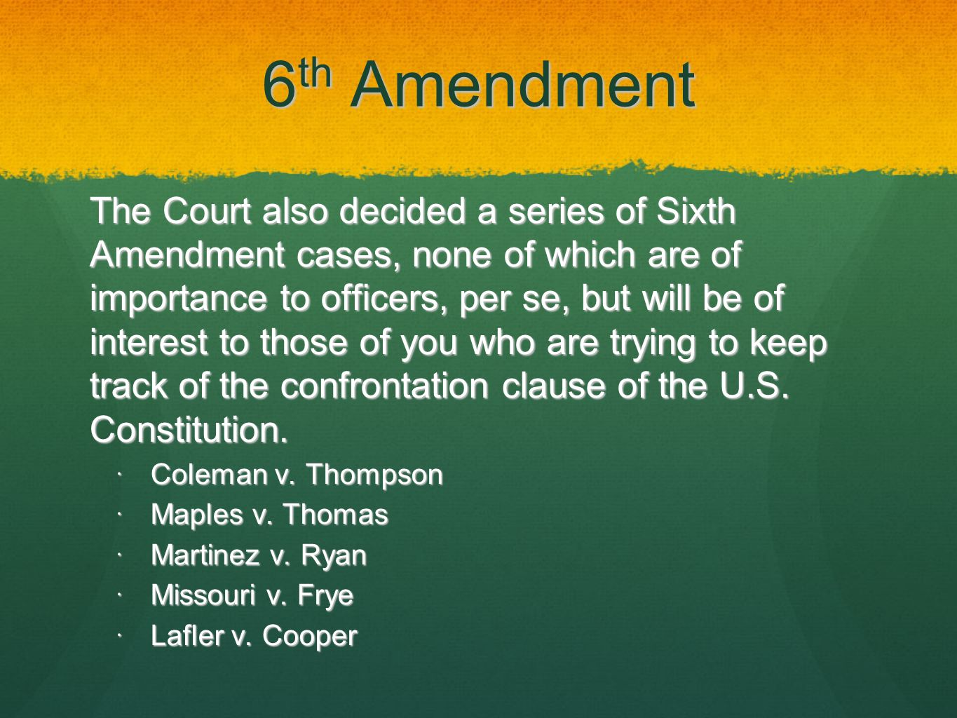 why was the 6th amendment created