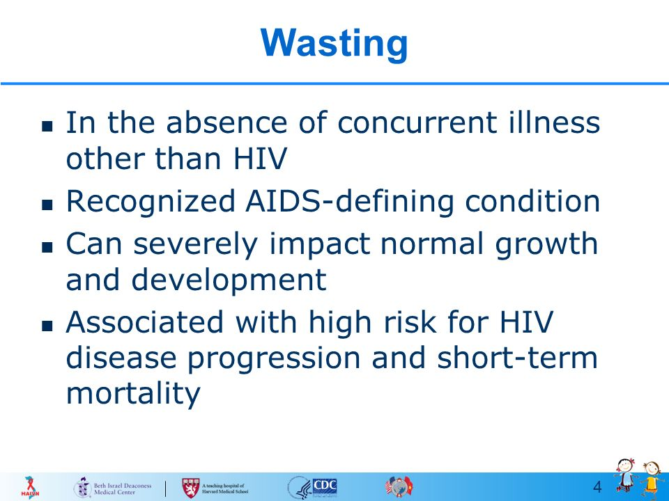 Wasting Syndrome and Prolonged Fever in HIV-Infected Children - ppt