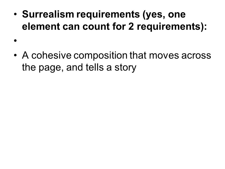 Surrealism requirements (yes, one element can count for 2 requirements):