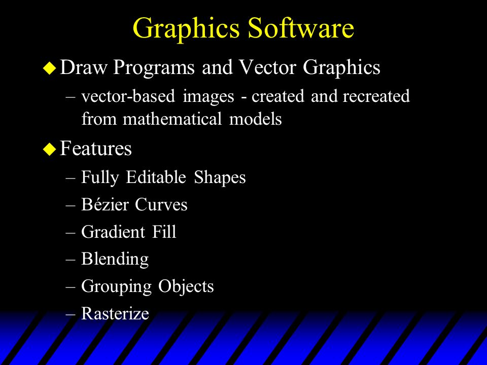 Graphics Software Draw Programs and Vector Graphics Features