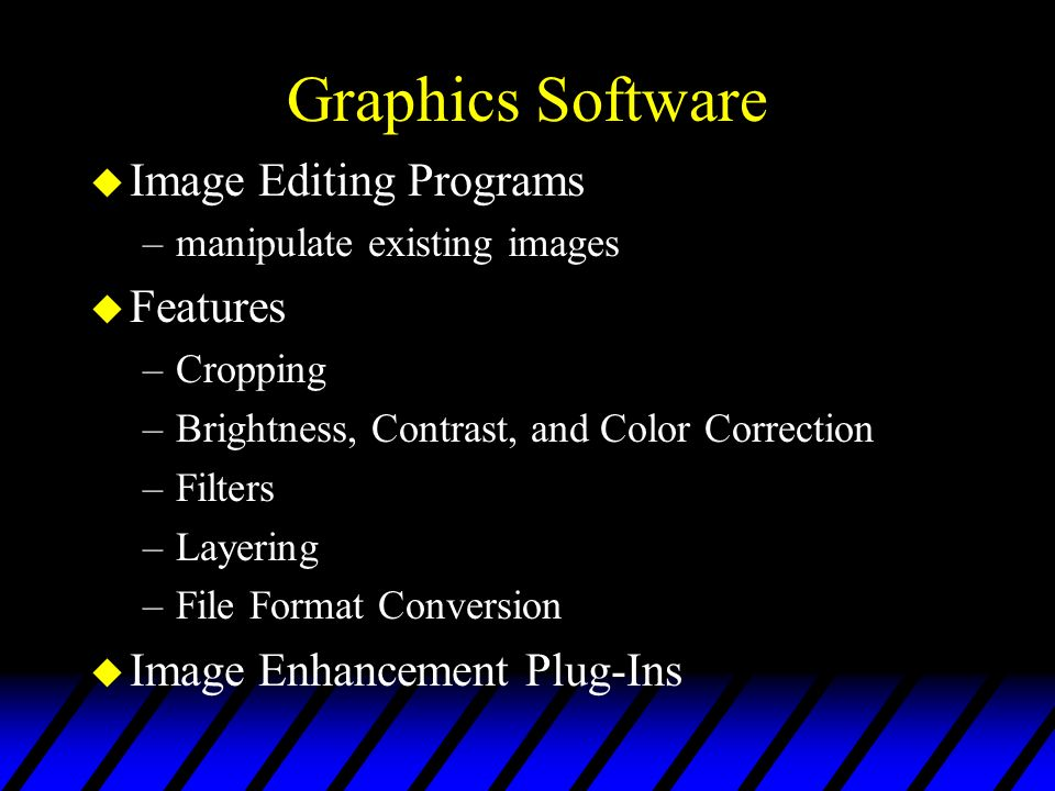 Graphics Software Image Editing Programs Features