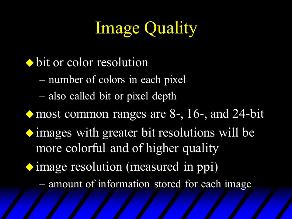 Image Quality bit or color resolution