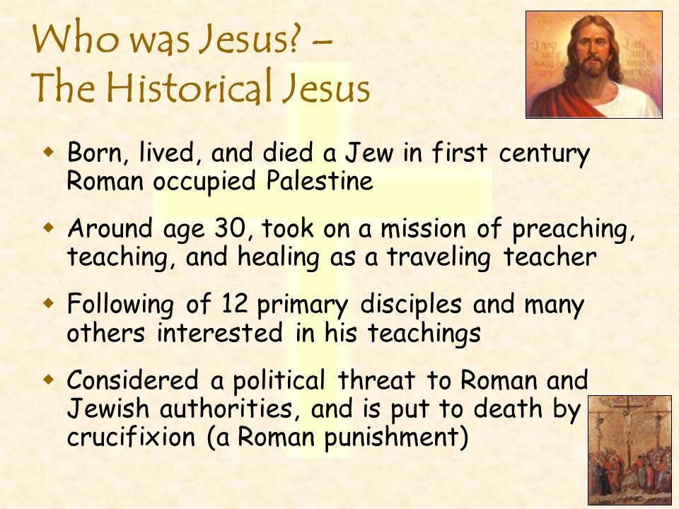Who was Jesus – The Historical Jesus