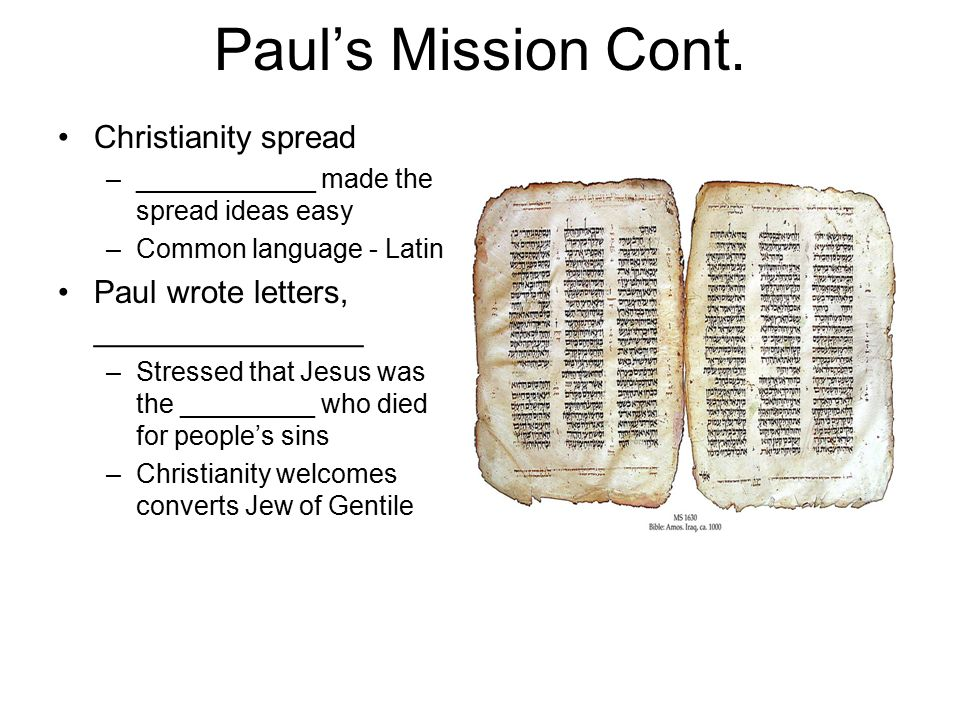 Paul's Mission Cont. Christianity spread