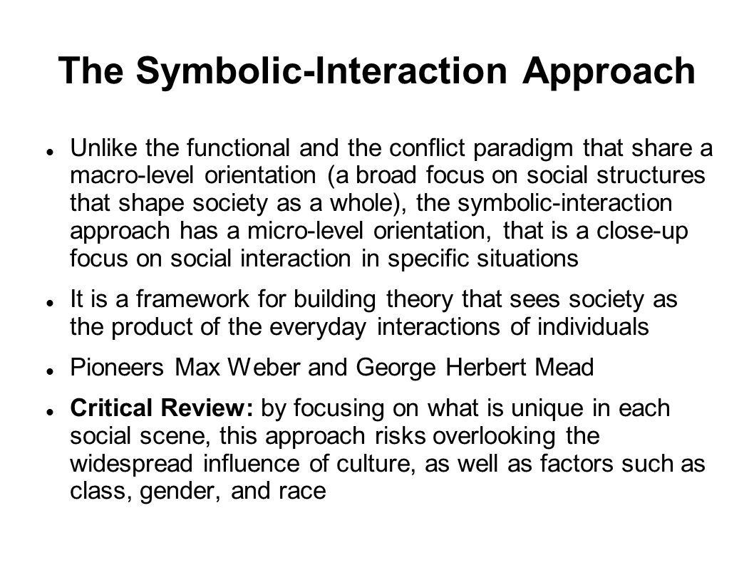 The Symbolic-Interaction Approach