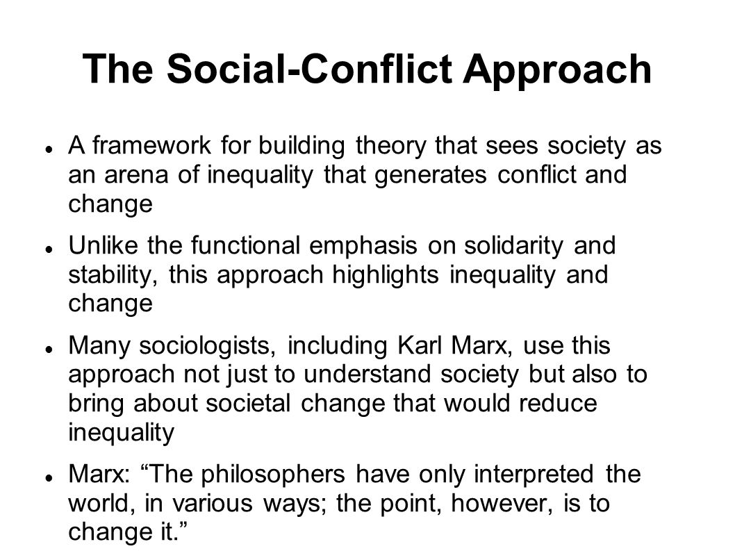 The Social-Conflict Approach