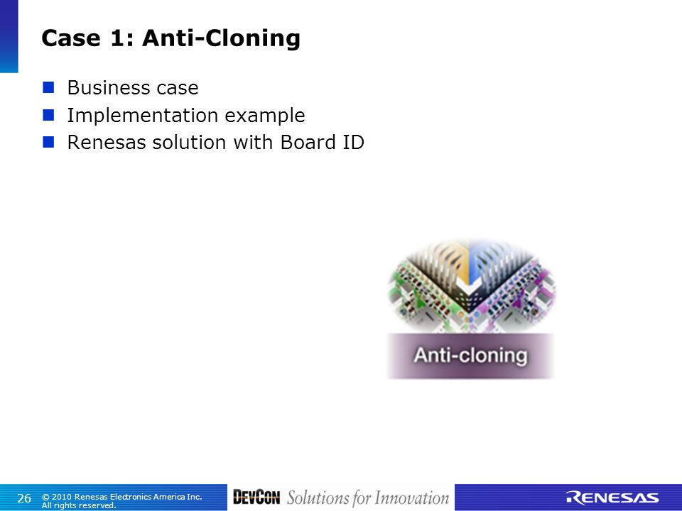 Case 1: Anti-Cloning Business case Implementation example