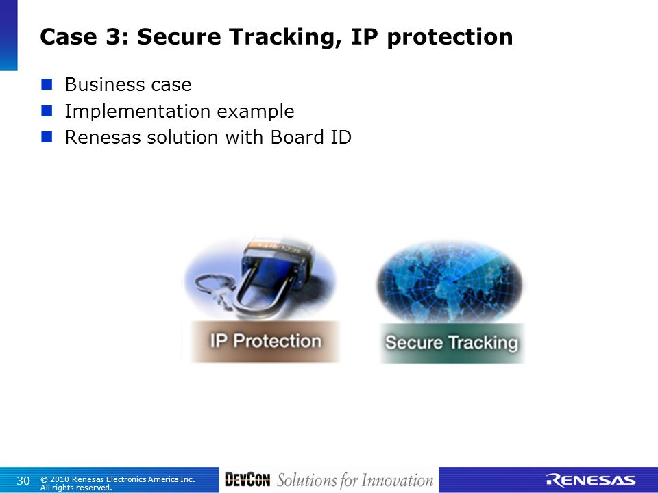 Case 3: Secure Tracking, IP protection