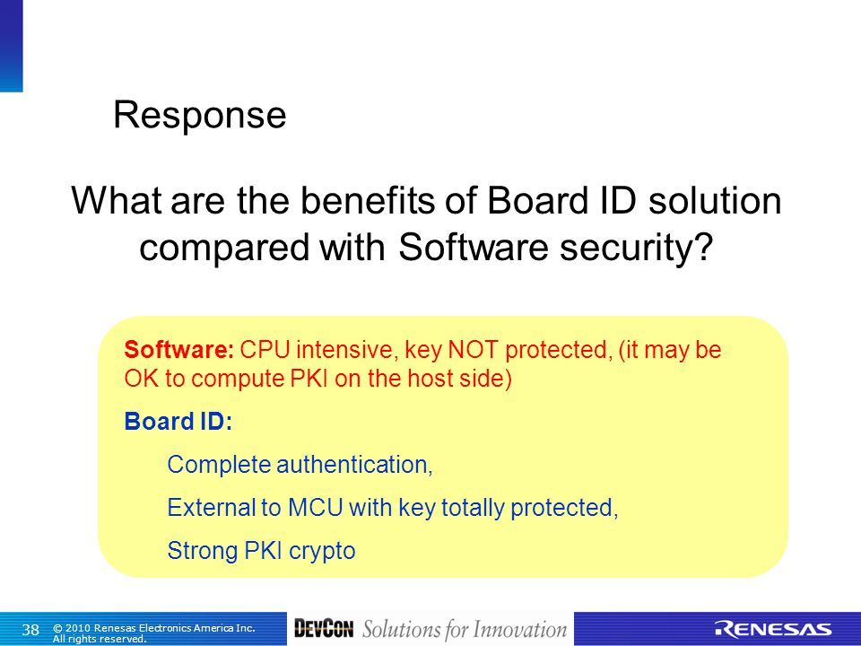 Response What are the benefits of Board ID solution compared with Software security