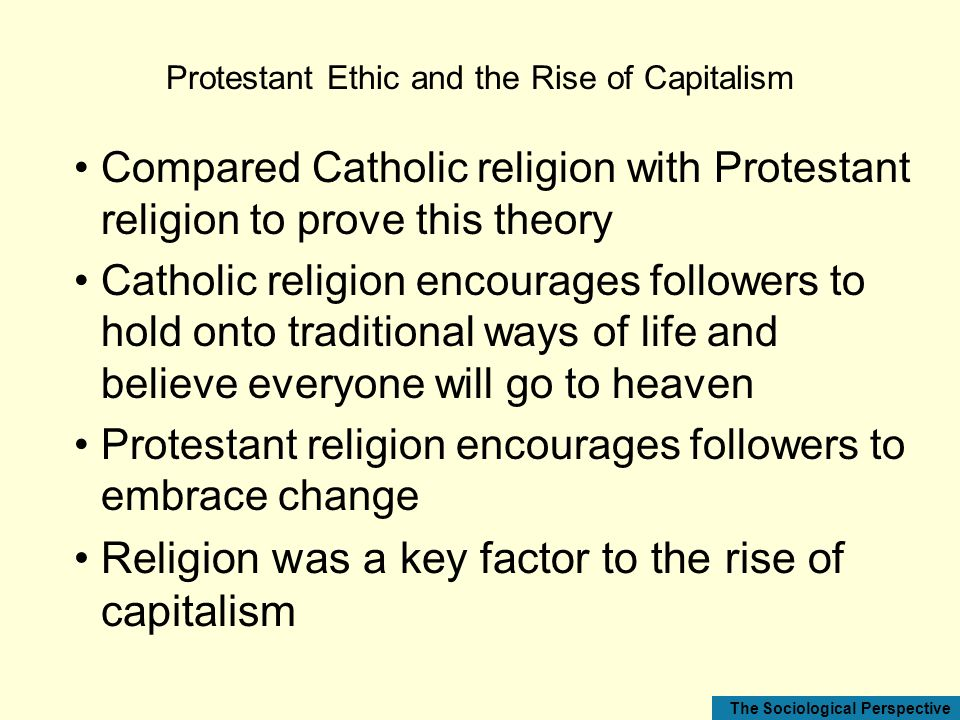 Protestant Ethic and the Rise of Capitalism