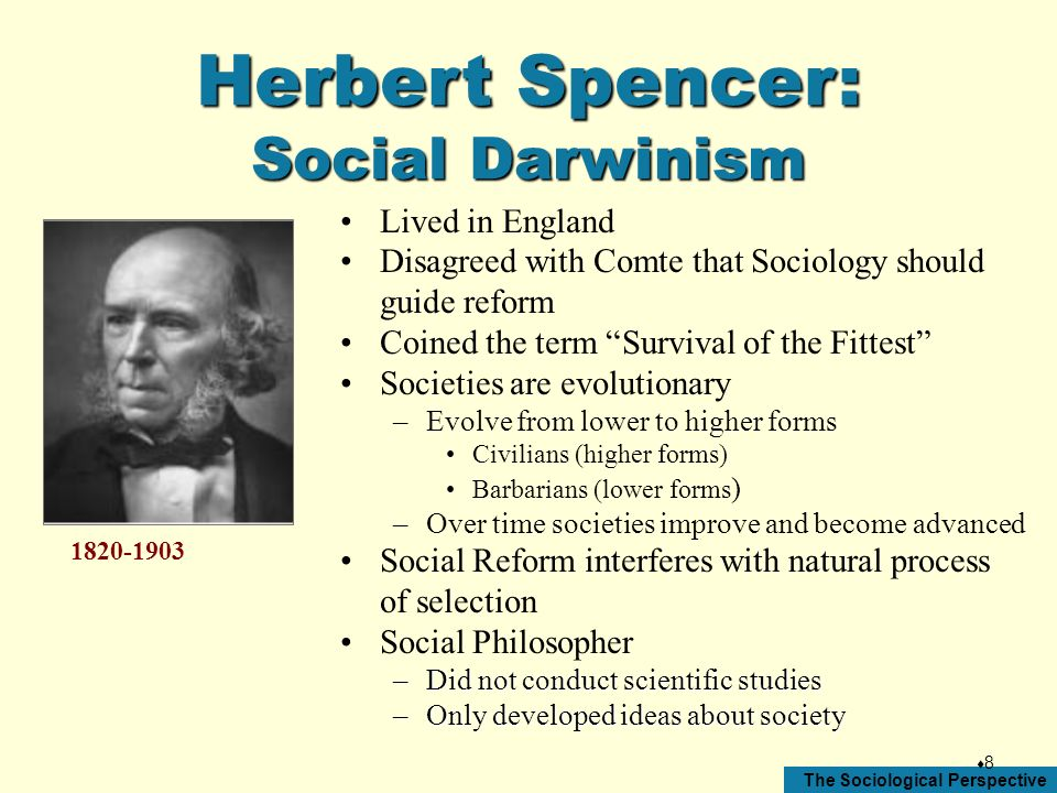 Herbert Spencer: Social Darwinism Lived in England