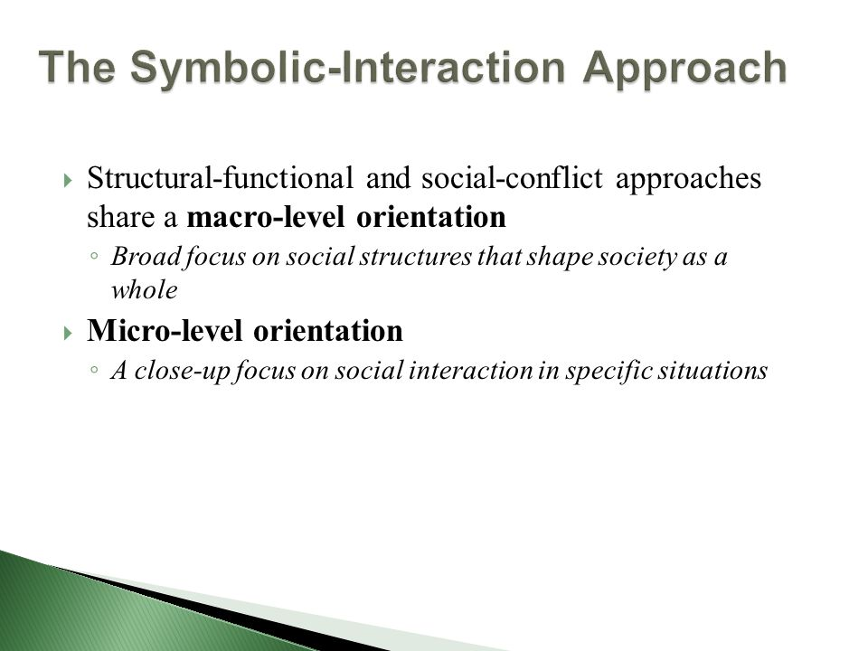 conflict functional and symbolic theories essay Macro-level theories, such as structural functionalism and conflict theory, attempt to explain how societies operate as a whole micro-level theories, such as symbolic interactionism, focus on interactions between individuals.