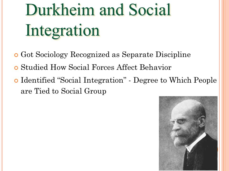Durkheim and Social Integration