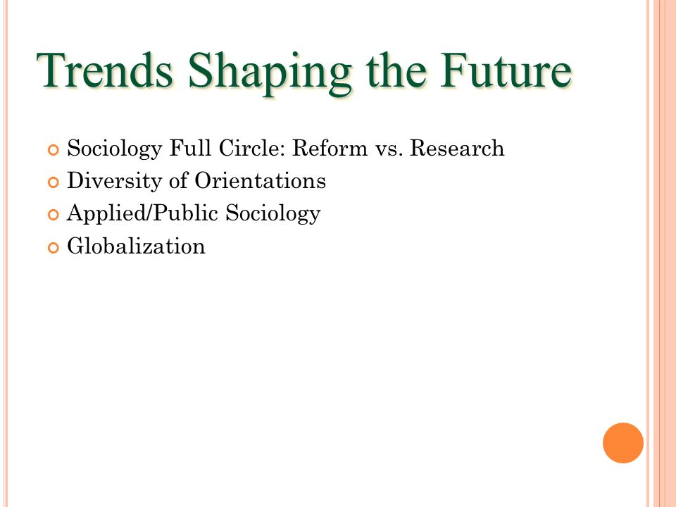 Trends Shaping the Future