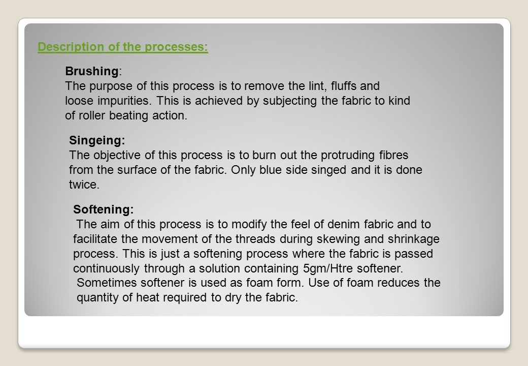 PRODUCTION OF DENIM FABRIC BY THE USE OF - ppt download