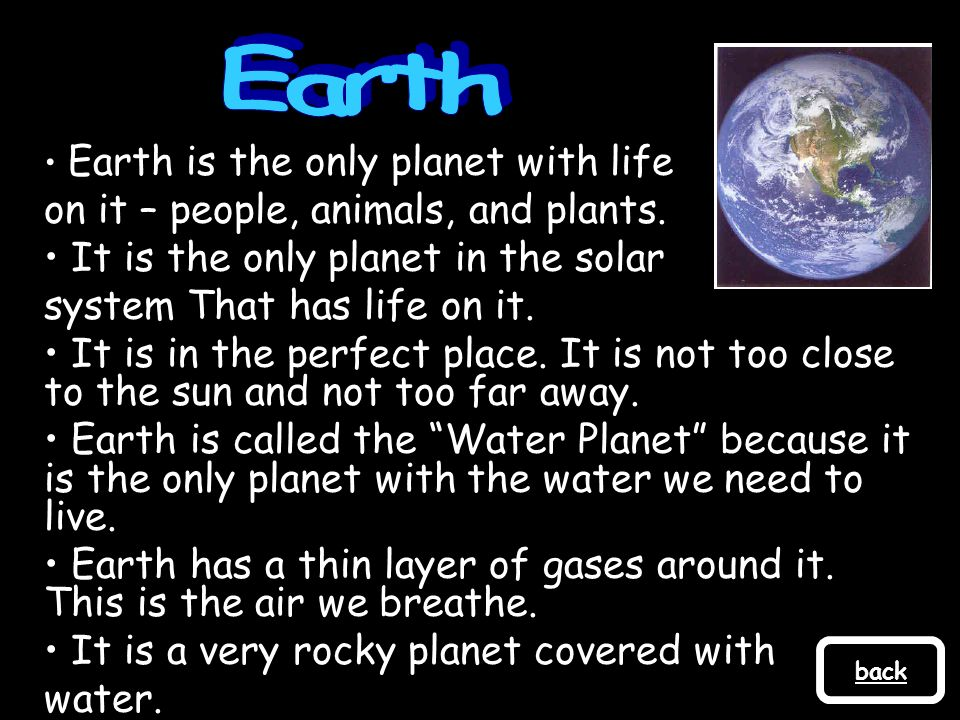Earth on it – people, animals, and plants.
