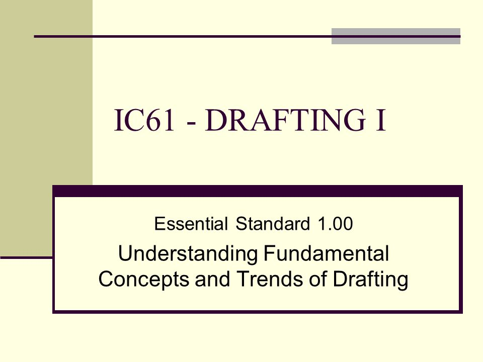 Understanding Fundamental Concepts and Trends of Drafting