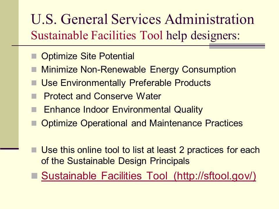 U.S. General Services Administration Sustainable Facilities Tool help designers:
