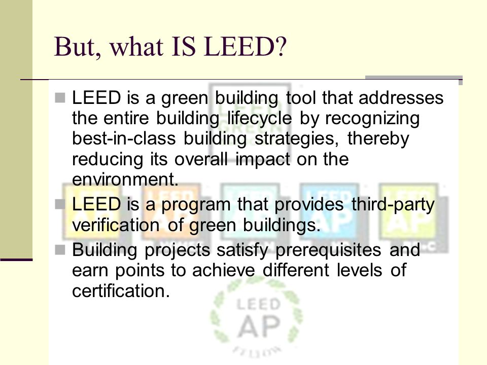But, what IS LEED