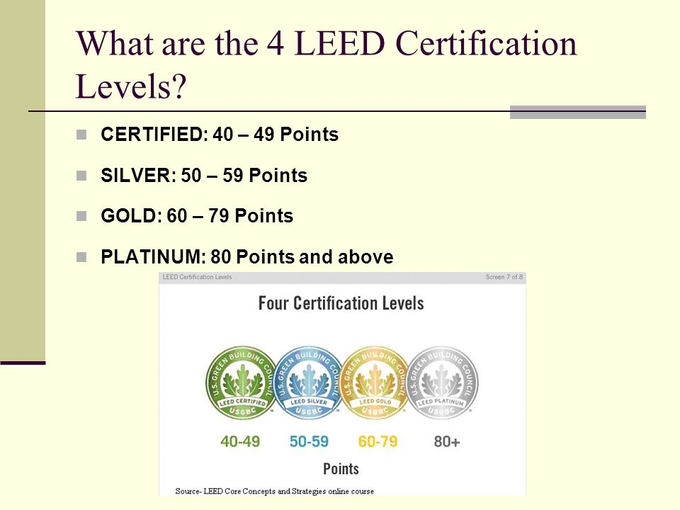 What are the 4 LEED Certification Levels