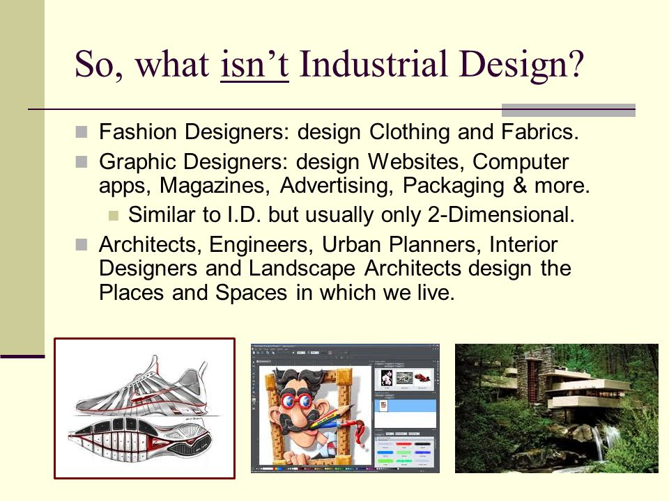 So, what isn't Industrial Design